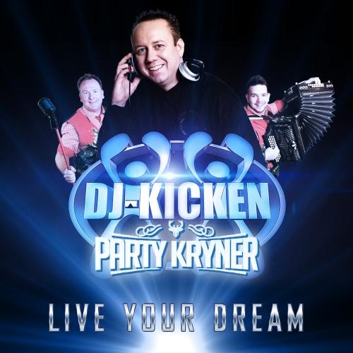 Live Your Dream (Bohmisher Träum) – Party Kryner feat. DJ Kicken
